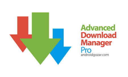 advanced download manager pro 0 برنامه دانلود منیجر اندروید